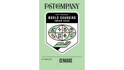 Fast Company's black logo on a green background with the announcement of World Changing Ideas 2020 finalist: Cengage