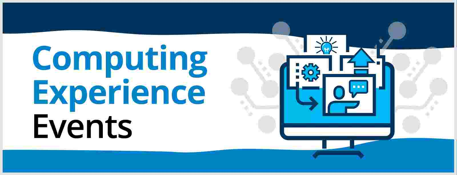 Computing Experience Events