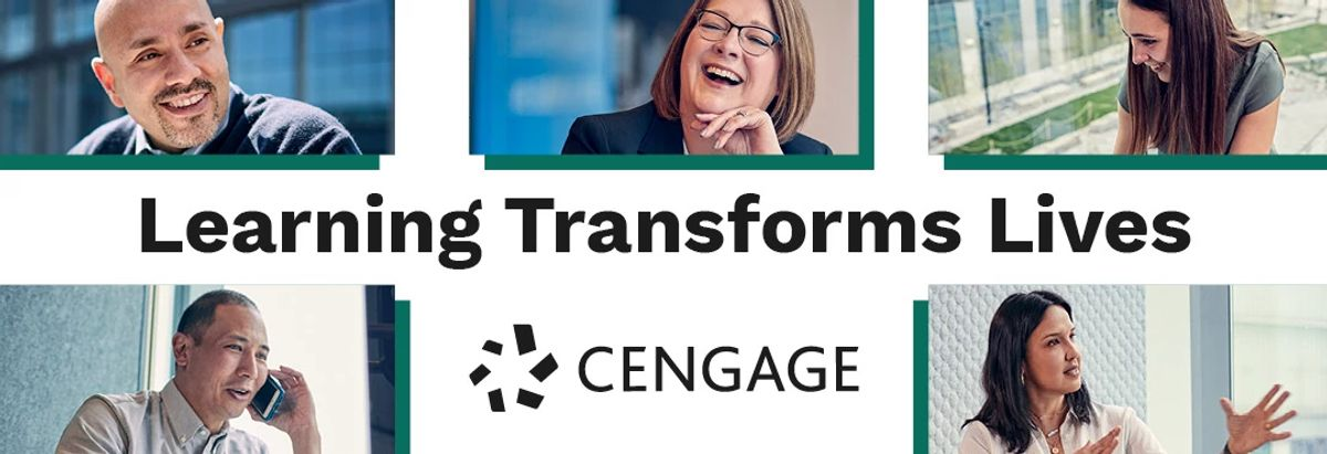 Headshots of multiple smiling Cengage employees, photographed throughout the office, surround the words Learning Transforms Lives above a black Cengage logo. The employees look excited about working at Cengage, signifying digital momentum and opportunity for the future.